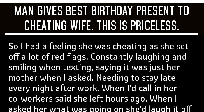 33331 man gives best birthday present to cheating wife this is priceless