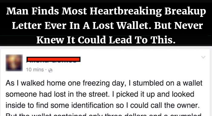 Image result for Man Finds Most Heartbreaking Breakup Letter Ever In A Lost Wallet. But Never Knew It Could Lead To This.