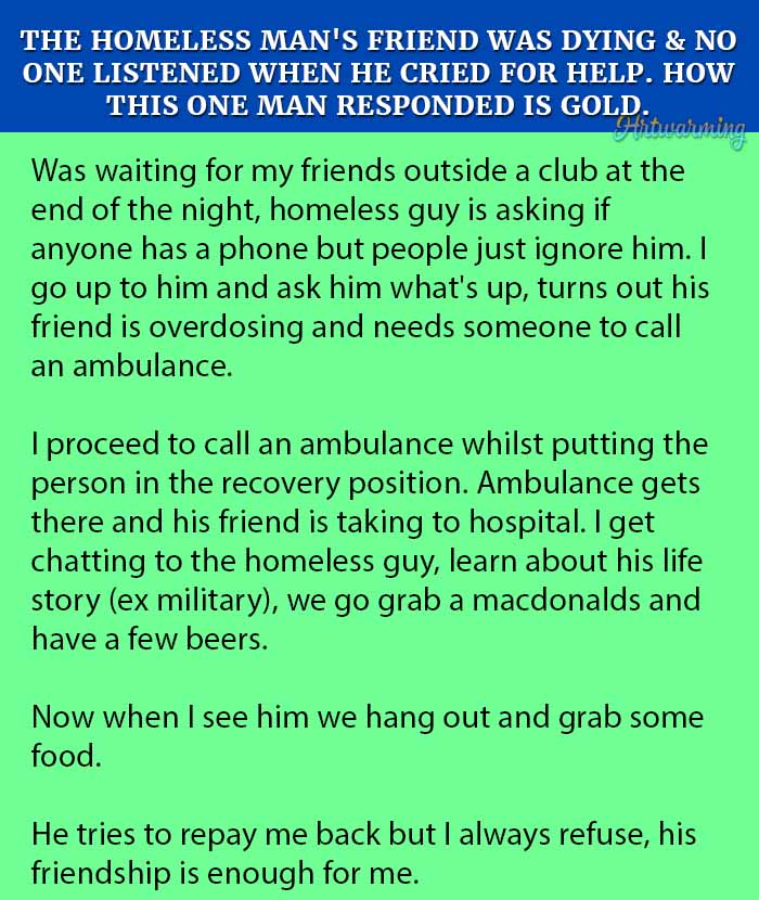 The Homeless Man's Friend Was Dying & No One Listened When