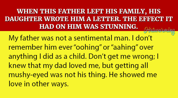 When this father left his family, his daughter wrote him a letter